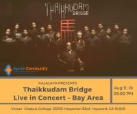 Thaikkudam Bridge Live in Concert – Bay Area