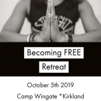 Becoming FREE Retreat - October 5th, 2019 - Camp Wingate, Yarmouth Port