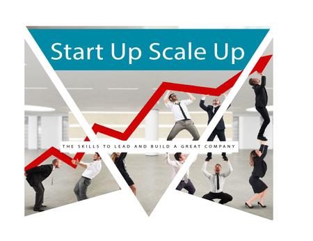 Start up Scale up, London, United Kingdom