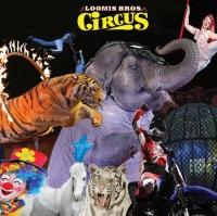 Loomis Bros. Circus 2019 TraditionsTour KISSIMMEE - Aug 8 thru 10.