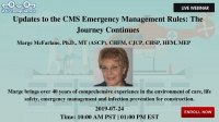 Updates to the CMS Emergency Management Rules: The Journey Continues