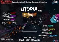 Utopia 2019 | The International Cultural Fest | SIBM Bengaluru