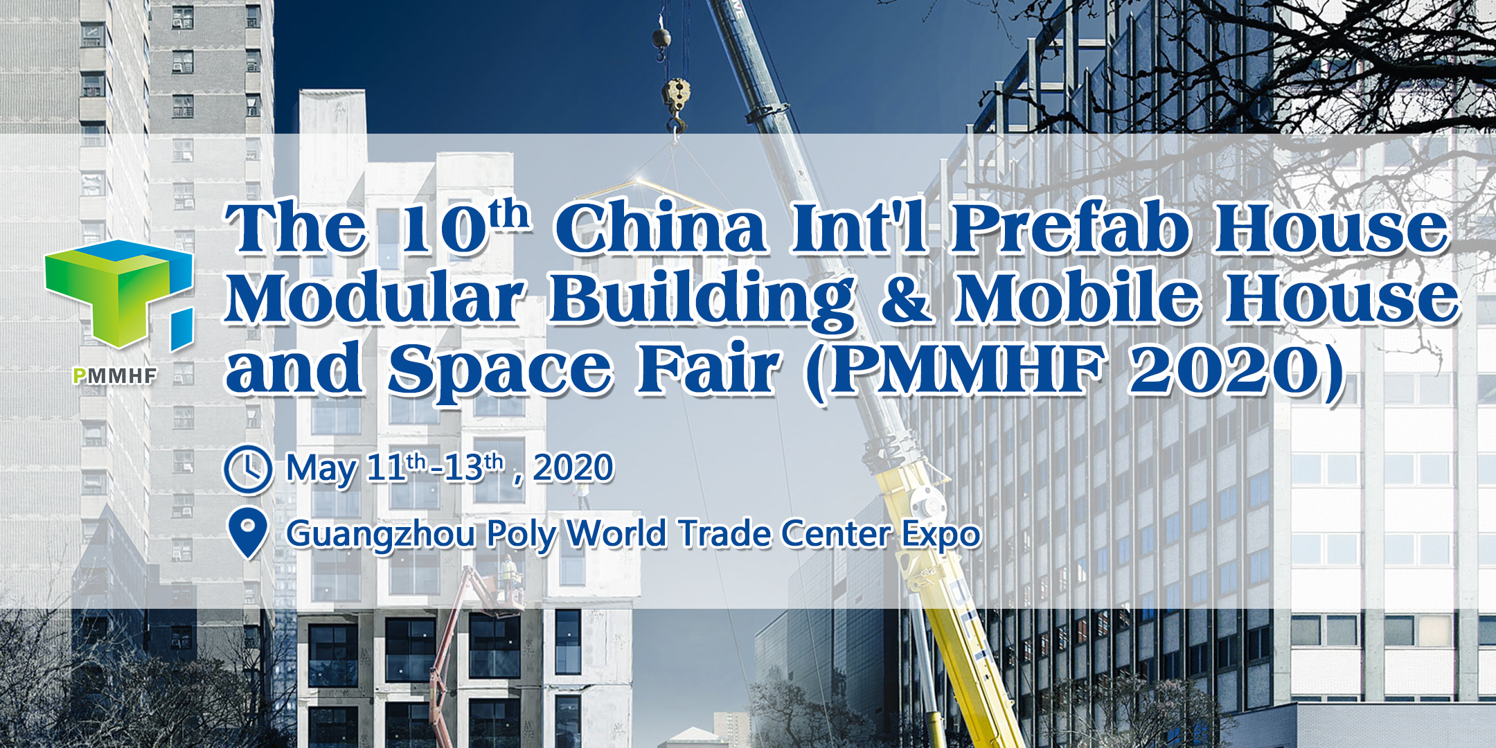 The 10th China Prefab House, Modular Building, Mobile House & Space Fair (PMMHF 2020), Guangzhou, Guangdong, China