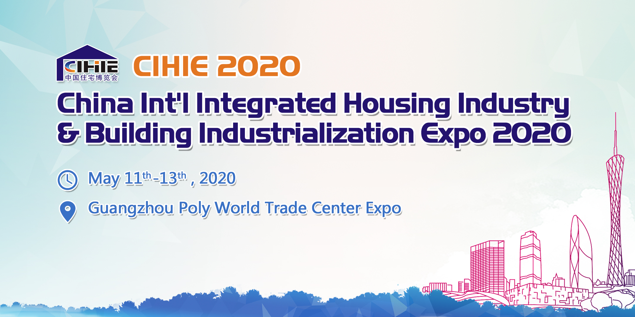 China Int'l Integrated Housing Industry & Building Industrialization Expo (CIHIE 2020), Guangzhou, Guangdong, China