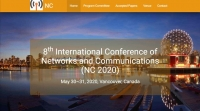 8th International Conference of Networks and Communications  (NC 2020)