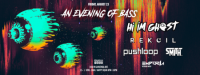 An Evening of Bass feat. Hi I'm Ghost + more