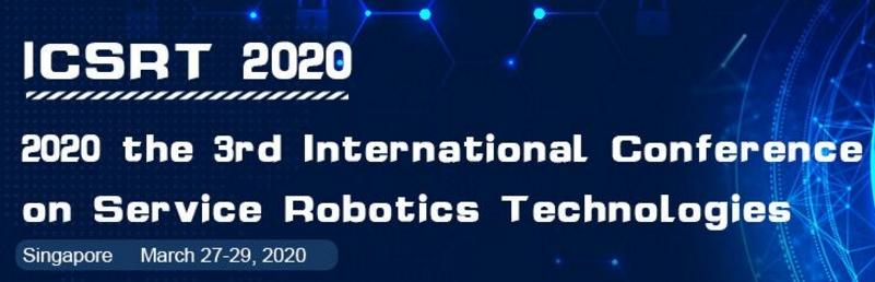 2020 the 3rd International Conference on Service Robotics Technologies(ICSRT 2020), Singapore, Central, Singapore