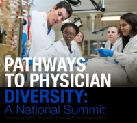 Pathways to Physician Diversity: A National Summit 2020