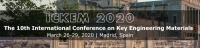 The 10th International Conference on Key Engineering Materials(ICKEM 2020)
