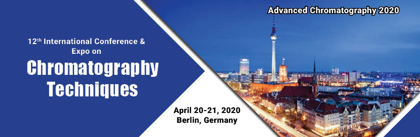 12th International Conference & Expo on Chromatography Techniques, Berlin, Germany