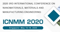 2020 3rd International Conference on Nanomaterials, Materials and Manufacturing Engineering (ICNMM 2020)