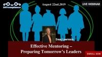 Effective Mentoring – Preparing Tomorrow's Leaders