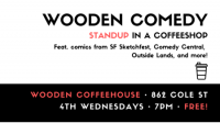 Wooden Comedy: Standup in a Coffeeshop!