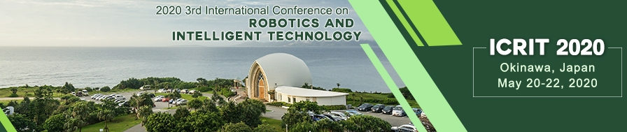 2020 3rd International Conference on Robotics and Intelligent Technology (ICRIT 2020), Okinawa, Kyushu, Japan