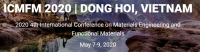 2020 4th International Conference on Materials Engineering and Functional Materials (ICMFM 2020)