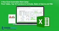 3 Hour Excel Automation Boot Camp: Pivot Tables, Top 10 Functions & Formulas, Basics of Macros and VBA