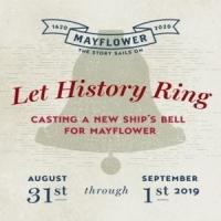 Let History Ring Festival! Casting A New Ship's Bell for Mayflower