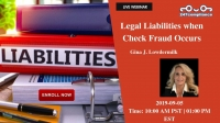 Legal Liabilities when Check Fraud Occurs