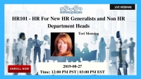 HR101 - HR For New HR Generalists  and Non HR Department Heads