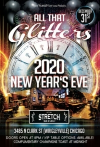 """""""All That Glitters"""" New Year's Eve 2020 at Stretch Bar Wrigleyville Chicago"""