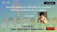 Smart Recruitment For 2019/2020: How to Attract, Interview and Hire the Best Candidates