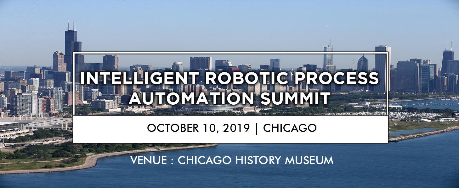 Intelligent Robotic Process Automation Summit, Chicago, Illinois, United States