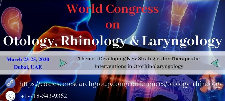 World Congress on Otology, Rhinology & Laryngology, Dubai, United Arab Emirates