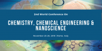 2nd World Conference On Chemistry, Chemical Engineering & Nanosciences