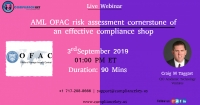 AML OFAC risk assessment cornerstone of an effective compliance shop