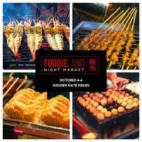 FoodieLand Night Market - SF Bay Area (October 4-6)