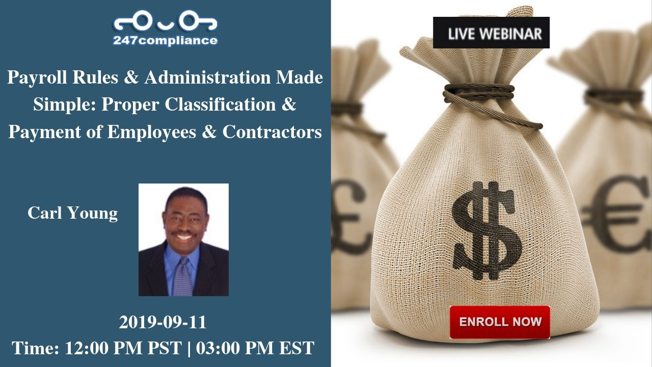 Payroll Rules &  Administration Made Simple: Proper Classification & Payment of Employees & Contractors, Newark, Delaware, United States