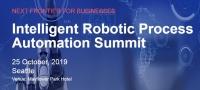 Intelligent Robotic Process Automation Summit, Seattle