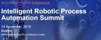 Intelligent Robotic Process Automation Summit, Boston