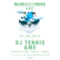 DJ Tennis and andME at Blue Marlin Ibiza UAE