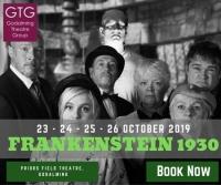 Godalming Theatre Group presents Frankenstein 1930