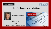 FMLA: Issues and Solutions