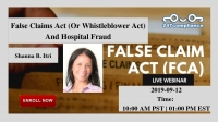 False Claims Act (Or Whistleblower Act) And Hospital Fraud