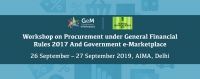 Workshop on Procurement under General Financial Rules 2017 and Goverment e-Marketplace, 26-27 September 2019, AIMA, Delhi