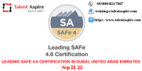 Leading SAFe 4.6 Certification Training Course in Dubai, United Arab Emirates