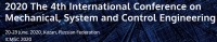 2020 The 4th International Conference on Mechanical, System and Control Engineering (ICMSC 2020)