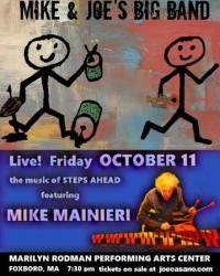 Mike & Joe's Big Band with Mike Mainieri OCT 11 Foxboro, MA