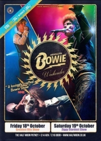 Absolute Bowie: 70's Ziggy Show Live at Half Moon Putney London Sat 19 Oct