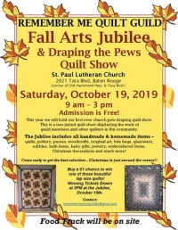 Remember Me Quilt Guild - 6th Annual Fall Arts Jubilee