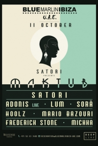 Maktub by Satori with Adonis (Live), Lum, Sora and more