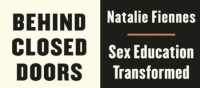 Thinking on Monday: Behind Closed Doors: Sex Education Transformed