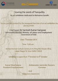 """""""SOWING THE SEEDS OF TRANQUILITY""""- An Art Show (Celebrating 150 years of """"THE MAHATMA"""")"""