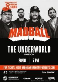 Brooklyn Sound : Madball at The Underworld (London)
