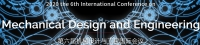 2020 The 6th International Conference on Mechanical Design and Engineering (ICMDE 2020)