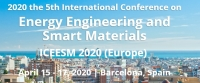 2020 the 5th International Conference on Energy Engineering and Smart Materials (Europe)--ICEESM 2020 (Europe)