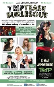 TRiPTease Burlesque 10 Year Anniversary Show!